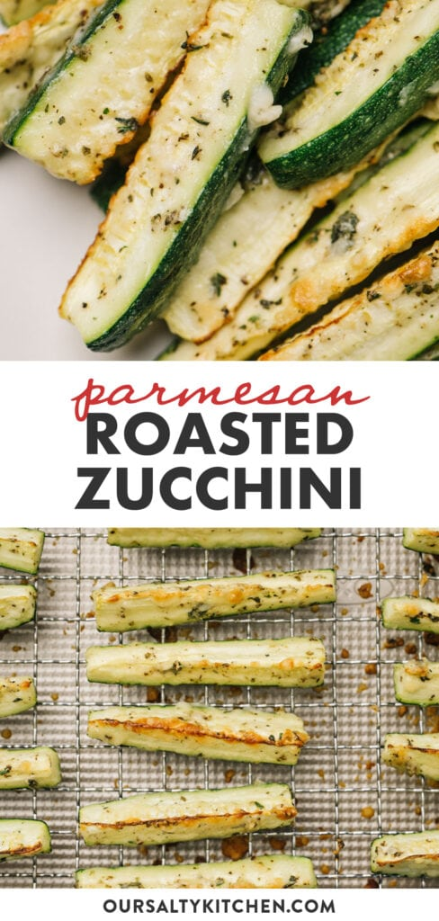 Pinterest collage depicting a recipe for baked parmesan zucchini.