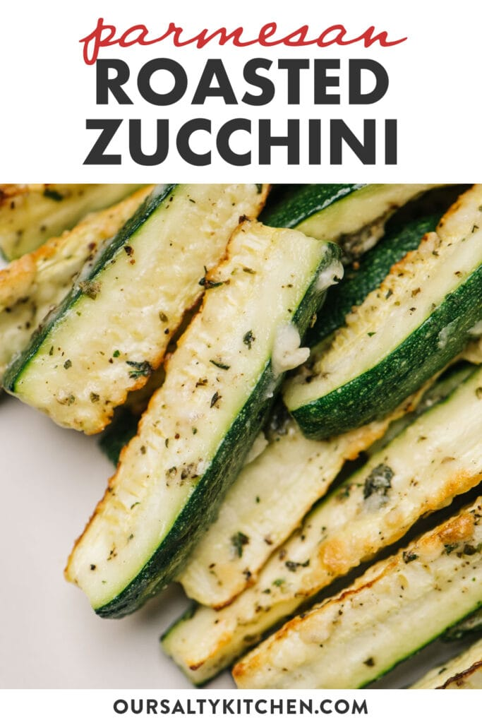 Pinterest image depicting a recipe for baked parmesan zucchini.