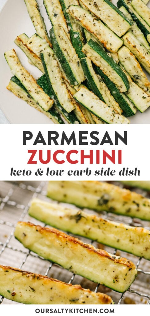 Pinterest collage depicting the recipe for baked zucchini fries with parmesan.