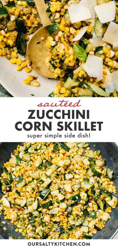 Pinterest skillet for sautéed zucchini and corn with basil and parmesan.