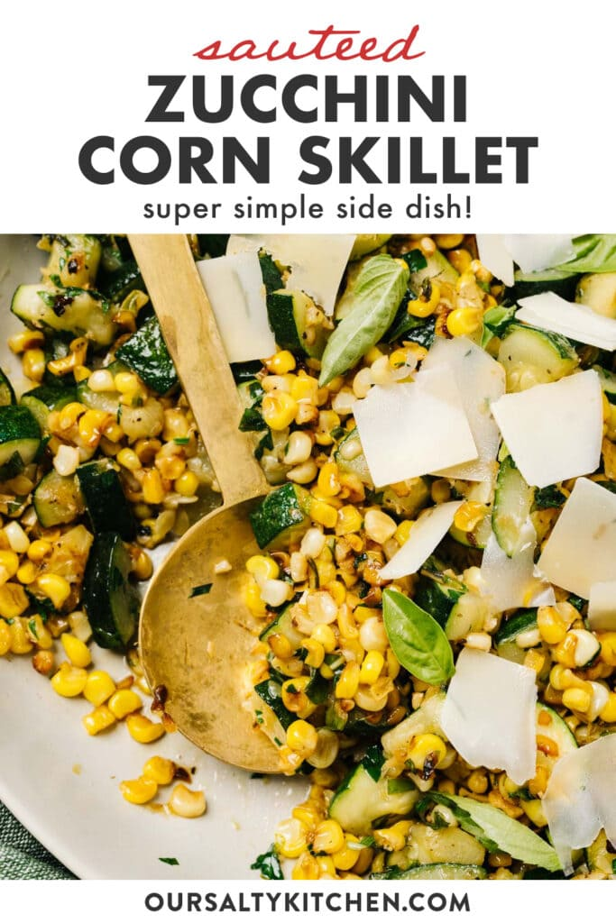 Pinterest image for sautéed zucchini and corn with basil and parmesan.