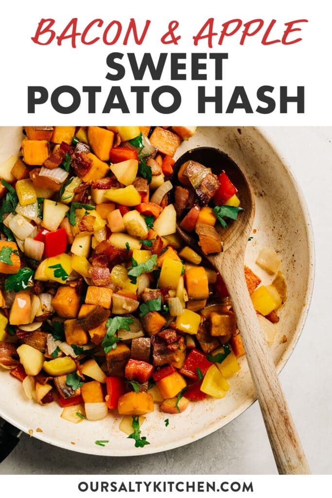 Pinterest image for a sweet potato hash recipe with bacon, apples, and bell peppers.