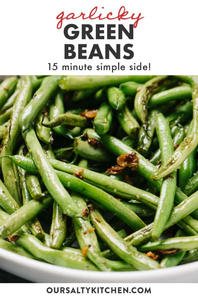 Pinterest image for sautéed green beans with garlic recipe.