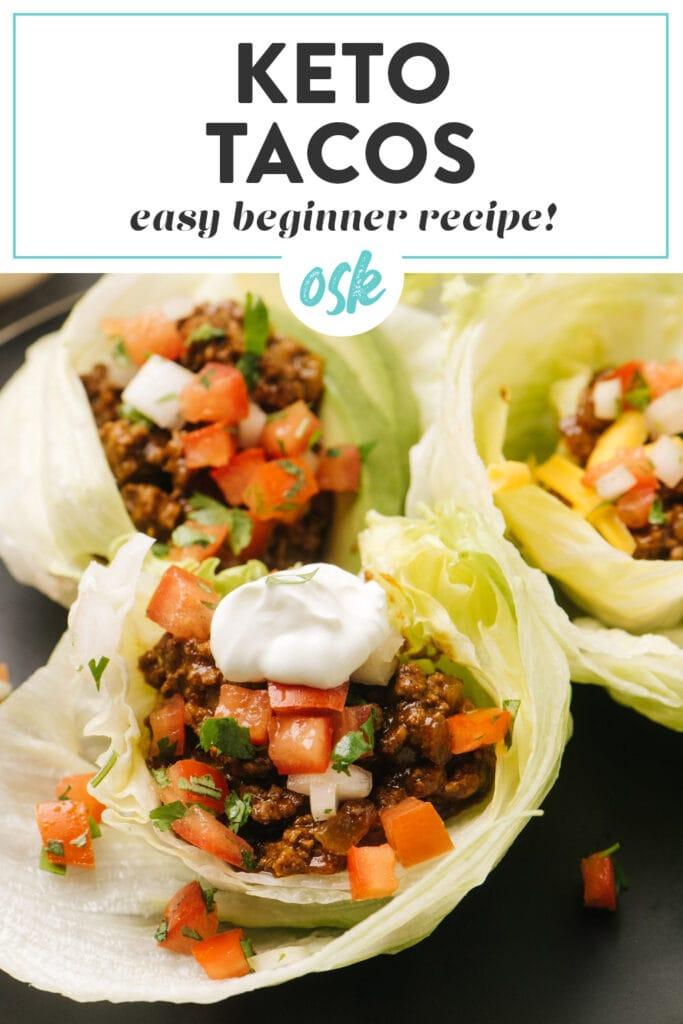Pinterest image for ground beef keto tacos in iceberg lettuce shells.