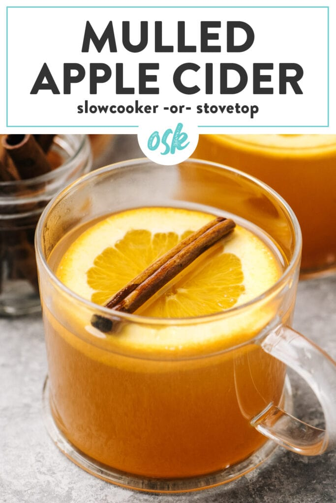 Pinterest image for a mulled apple cider recipe with options for stovetop or the slow cooker.