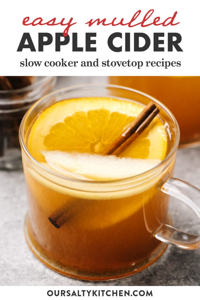 Pinterest image for a mulled cider recipe with options for stovetop or the slow cooker.