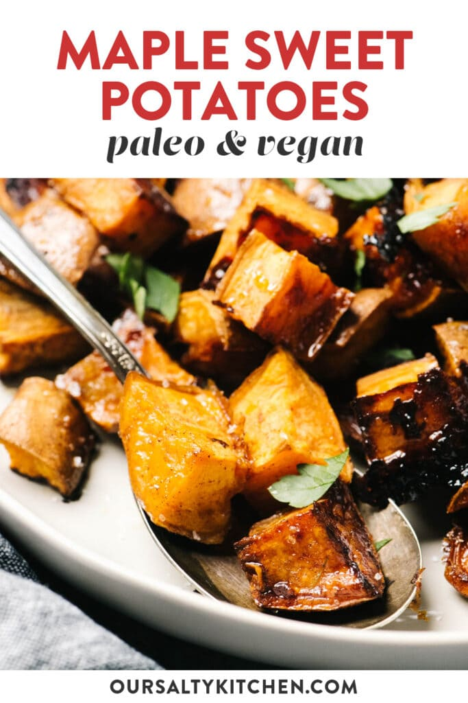 Pinterest image for vegan maple cinnamon roasted sweet potatoes.
