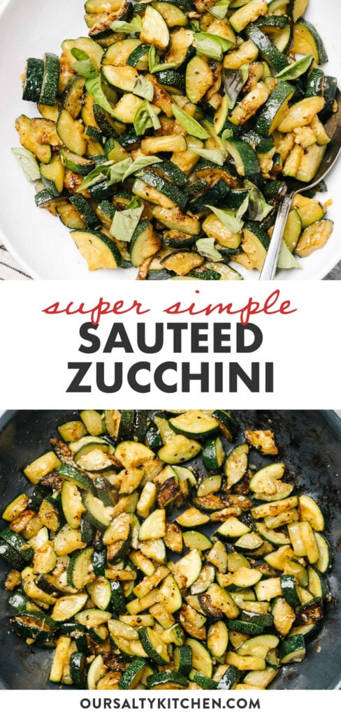 Pinterest collage for quick and easy sautéed zucchini.