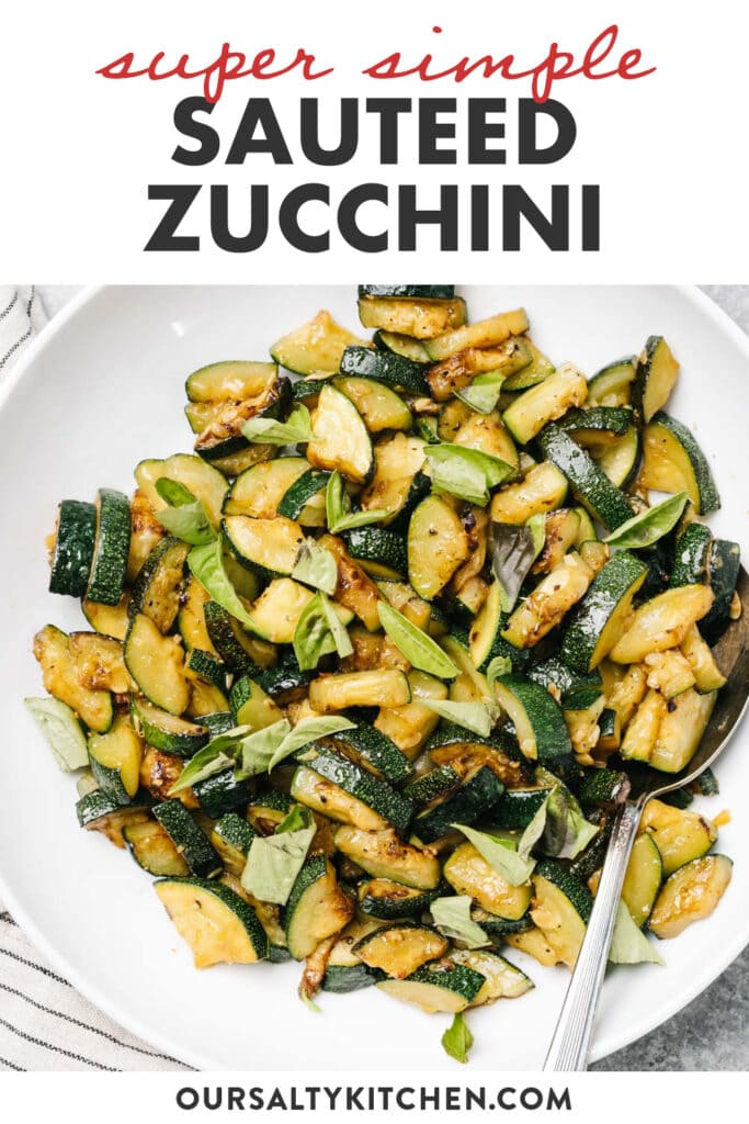 Pinterest image for quick and easy sautéed zucchini.