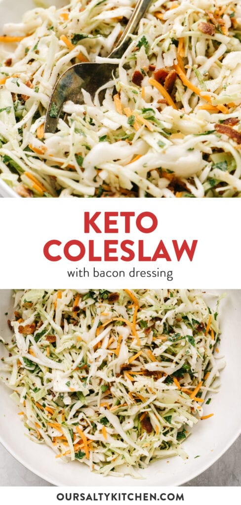 Pinterest collage for a recipe for keto coleslaw with bacon dressing.