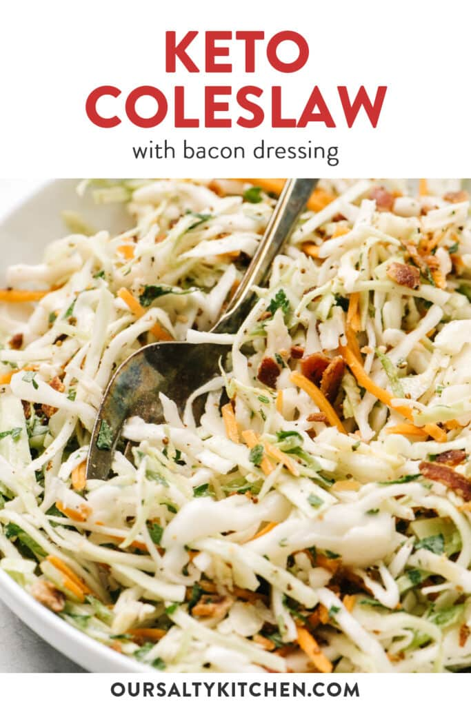 Pinterest image for a recipe for keto coleslaw with bacon dressing.