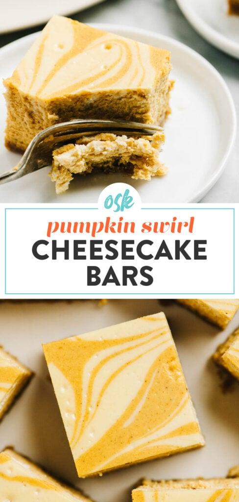 Pinterest collage for pumpkin swirl cheesecake bars.