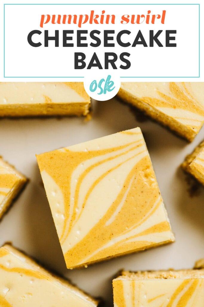 Pinterest image for pumpkin swirl cheesecake bars.