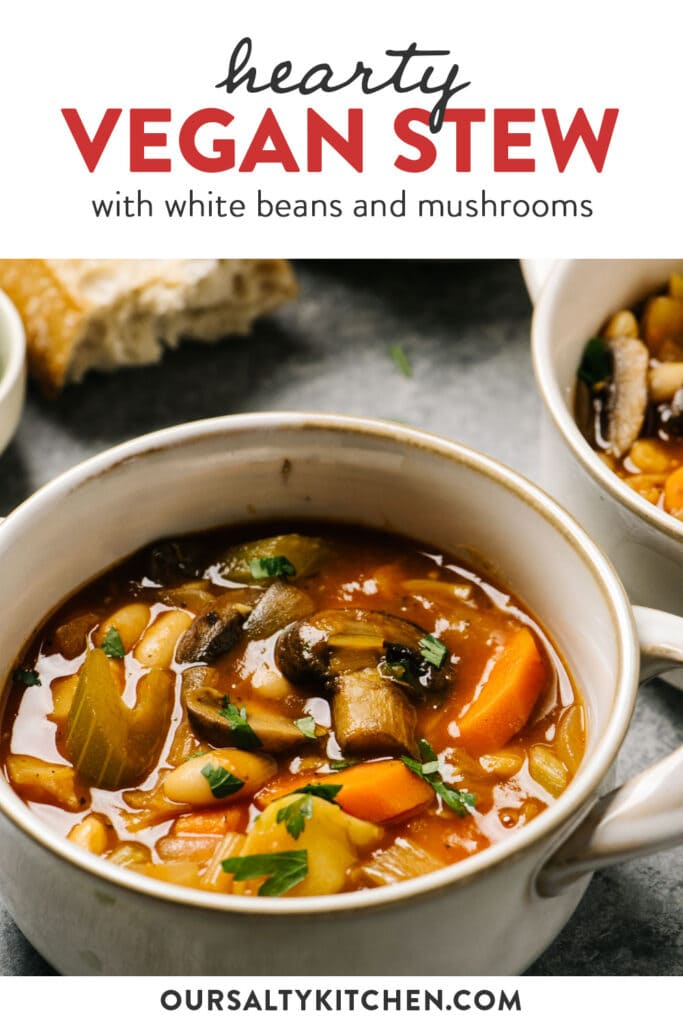 Pinterest image for a vegan stew recipe with white beans and mushrooms.