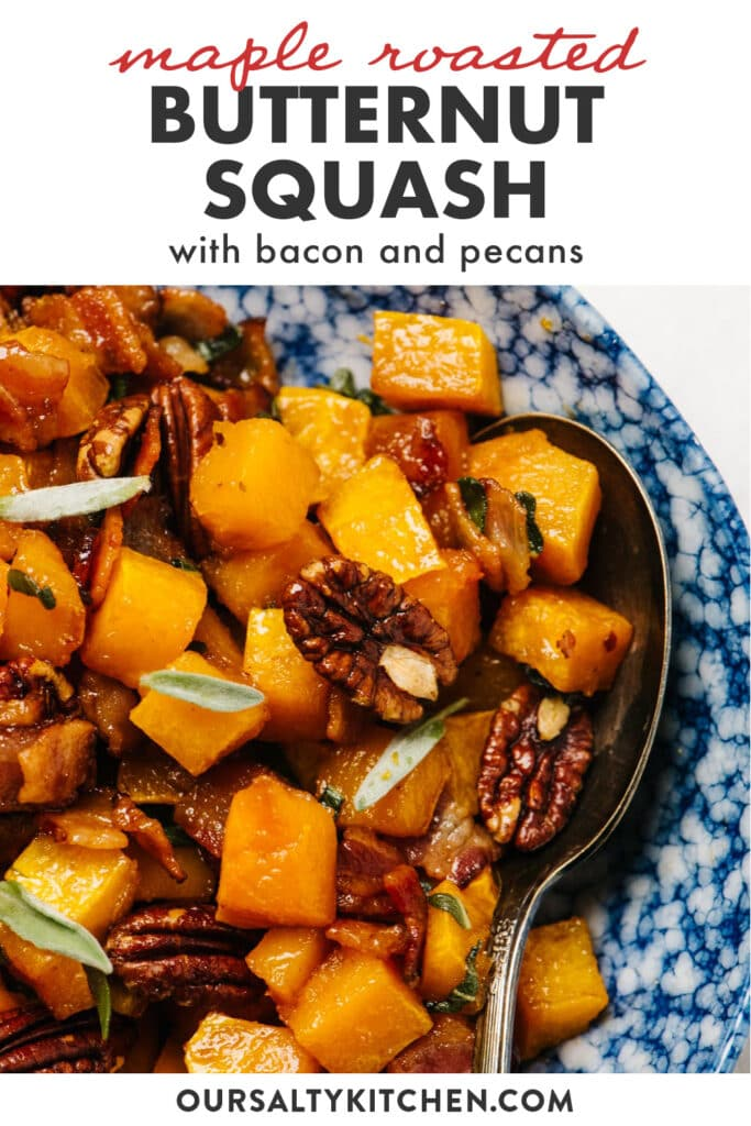 Pinterest image for maple roasted butternut squash with bacon and pecans.