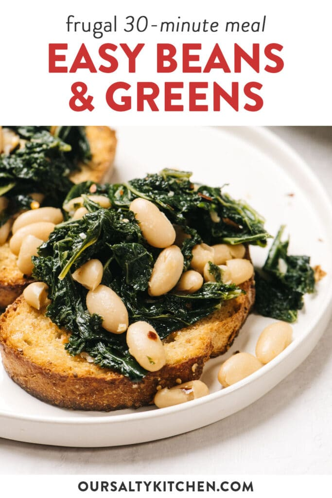 Pinterest image for a quick beans and greens recipe, served over garlic toast.