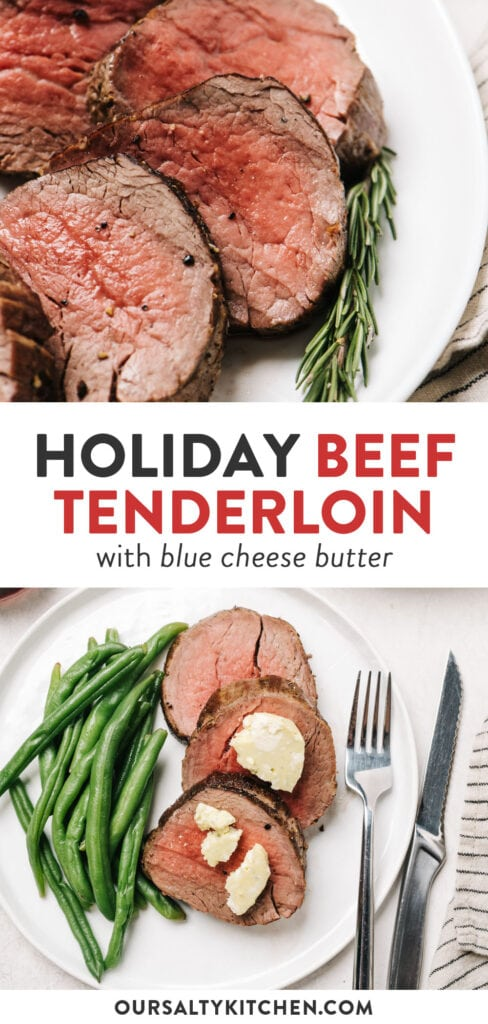 Pinterest collage for a christmas beef tenderloin recipe with easy blue cheese butter.