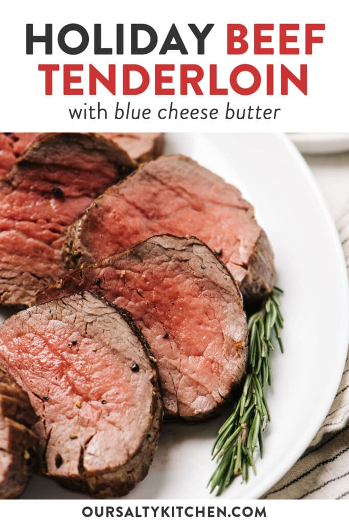 Pinterest image for a christmas beef tenderloin recipe with easy blue cheese butter.