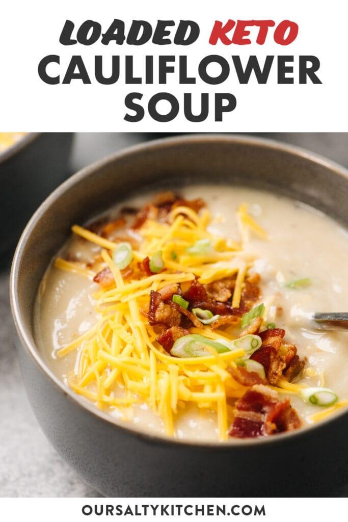 Pinterest image for a keto cauliflower soup recipe.