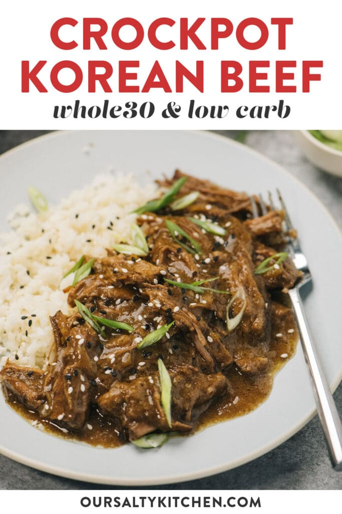 Pinterest image for a whole30 korean beef recipe made in the crockpot.