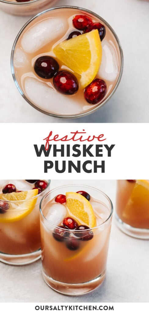 Pinterest collage for a holiday themed whiskey punch recipe with cranberry and orange juice.