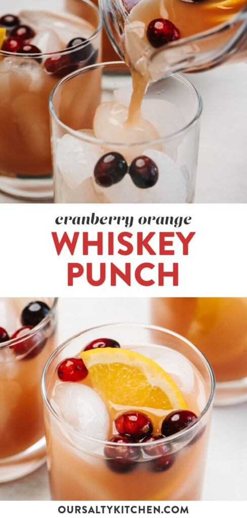 Pinterest collage for a cranberry orange whiskey punch recipe.
