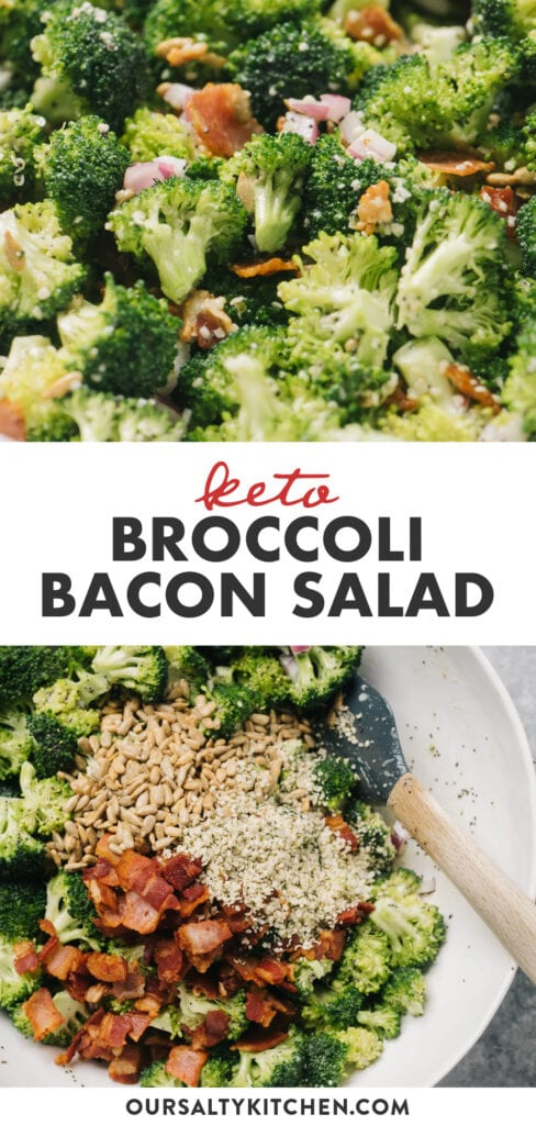 Pinterest collage for keto broccoli salad with bacon and creamy dressing.