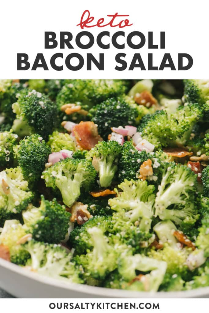 Pinterest image for keto broccoli salad with bacon and creamy dressing.