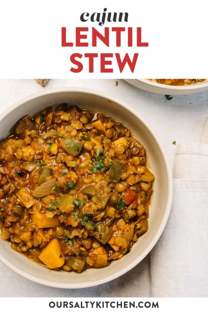 Pinterest image for a one pot cajun lentil stew recipe.