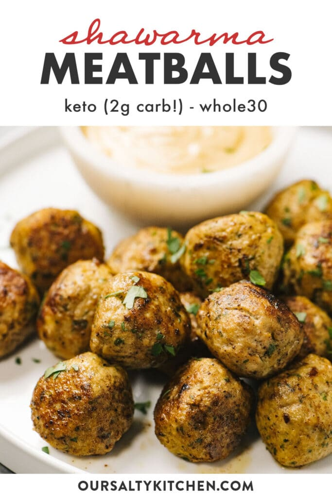 Pinterest image for keto chicken meatballs with shawarma seasoning and tahini dipping sauce.