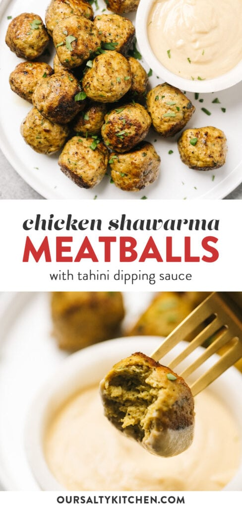 Pinterest collage for chicken shawarma meatballs with tahini dipping sauce.