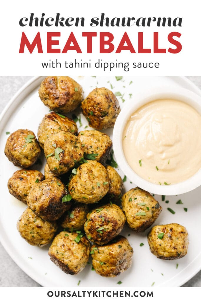 Pinterest image for chicken shawarma meatballs with tahini dipping sauce.