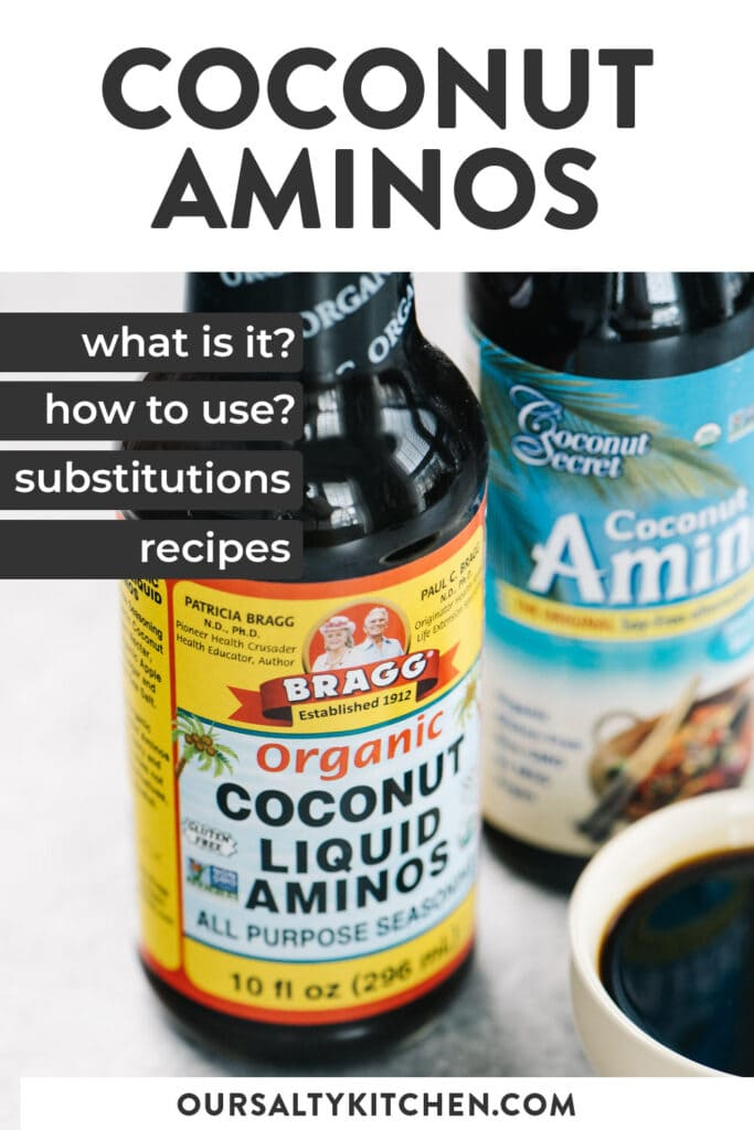Pinterest pin for article about coconut aminos - substitutions, uses, and recipes.