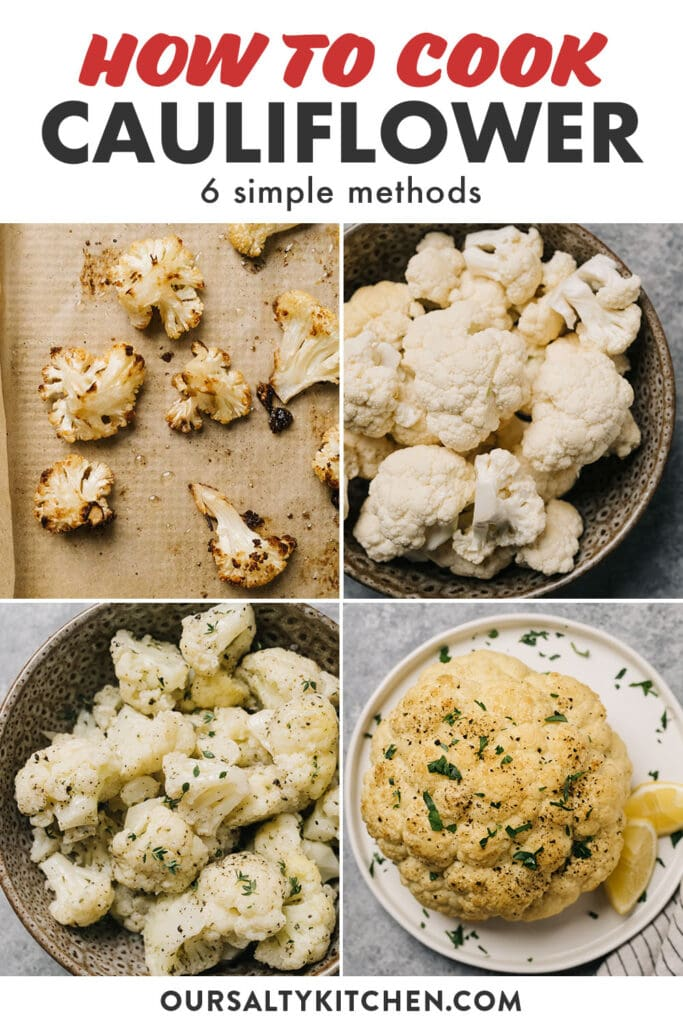Pinterest collage showing images of different ways to cook cauliflower.