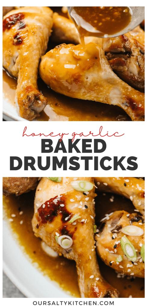 Pinterest collage for a chicken drumsticks recipe with honey garlic marinade.