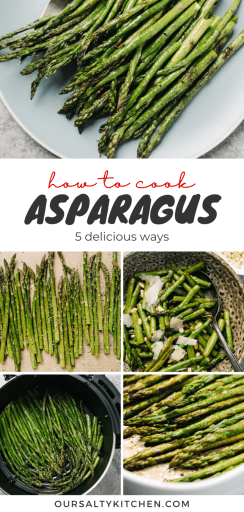 A pinterest collage showing how to cook asparagus five different ways.