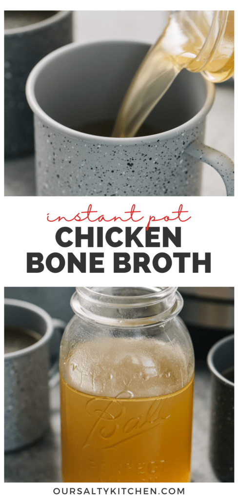 Pinterest collage for an instant pot bone broth recipe made using leftover roasted chicken bones and vegetables scraps.