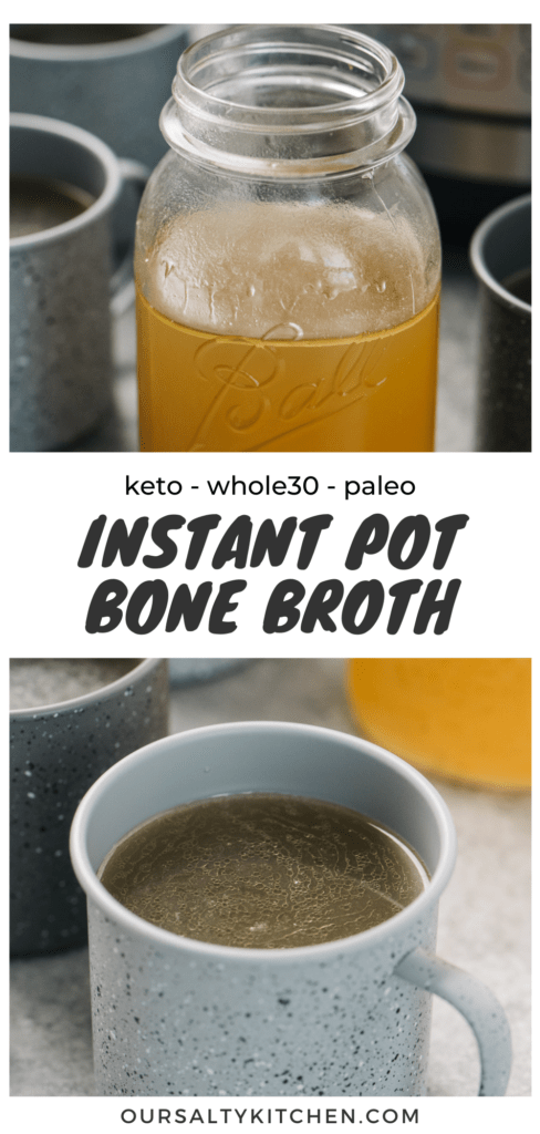 Pinterest collage for an instant pot chicken bone broth recipe.