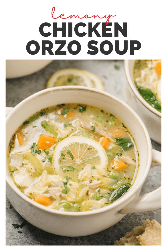Pinterest image for a lemon orzo chicken soup recipe.