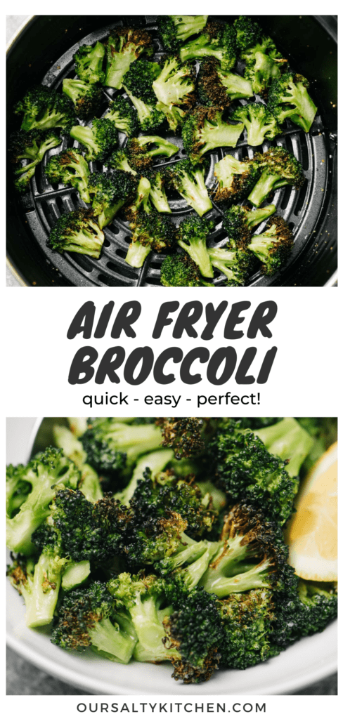 A pinterest collage showing air fryer broccoli in a white serving bowl and in the basket of an air fryer.