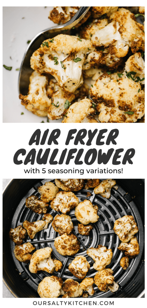 """Top - air fried cauliflower in a white bowl with a silver spoon; bottom - crispy roasted air fryer cauliflower florets in the basket of an air fryer on a cement background; a title bar in the middle reads """"Air Fryer Cauliflower with 5 seasoning variations""""."""