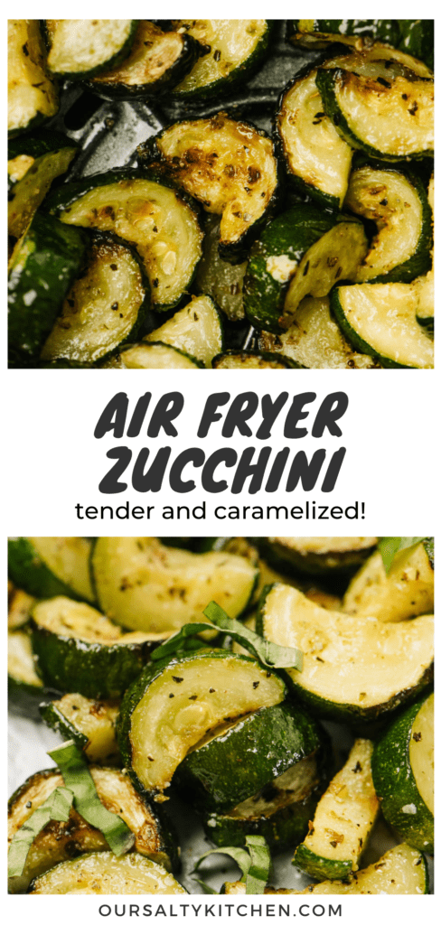 Pinterest collage for sautéed zucchini made in the air fryer.