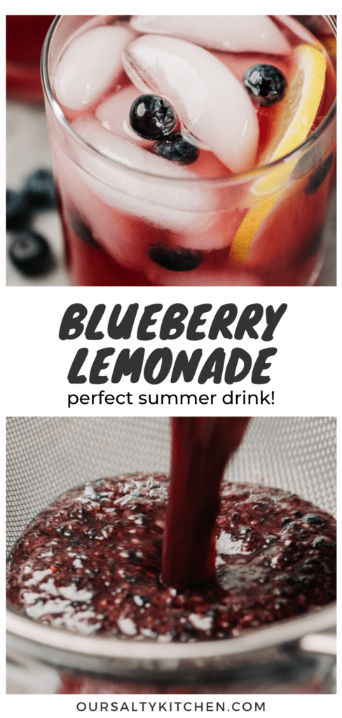 """Side view of a glass of blueberry lemonade and a picture of blueberry puree straining through a fine mesh sieve with a title bar in the middle that reads """"blueberry lemonade - perfect summer drink""""."""
