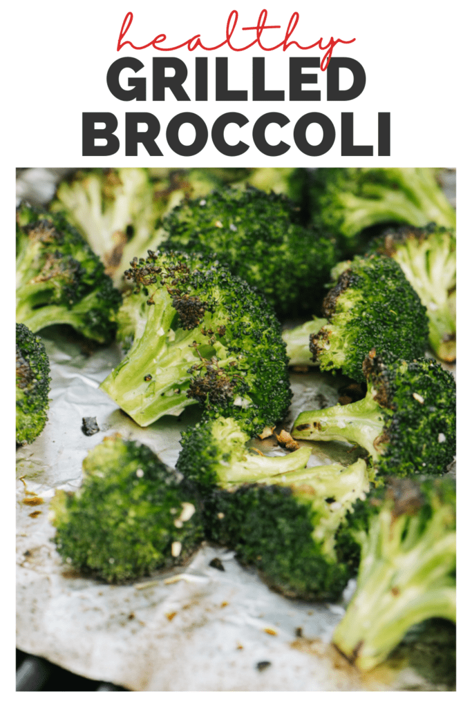 Pinterest image for a recipe for how to grill broccoli.