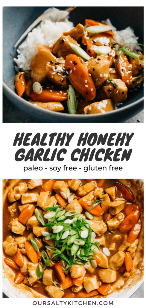 """A pinterest collage with two images of honey garlic chicken stir fry and a title bar in the middle that reads """"healthy honey garlic chicken - paleo, soy free, gluten free""""."""