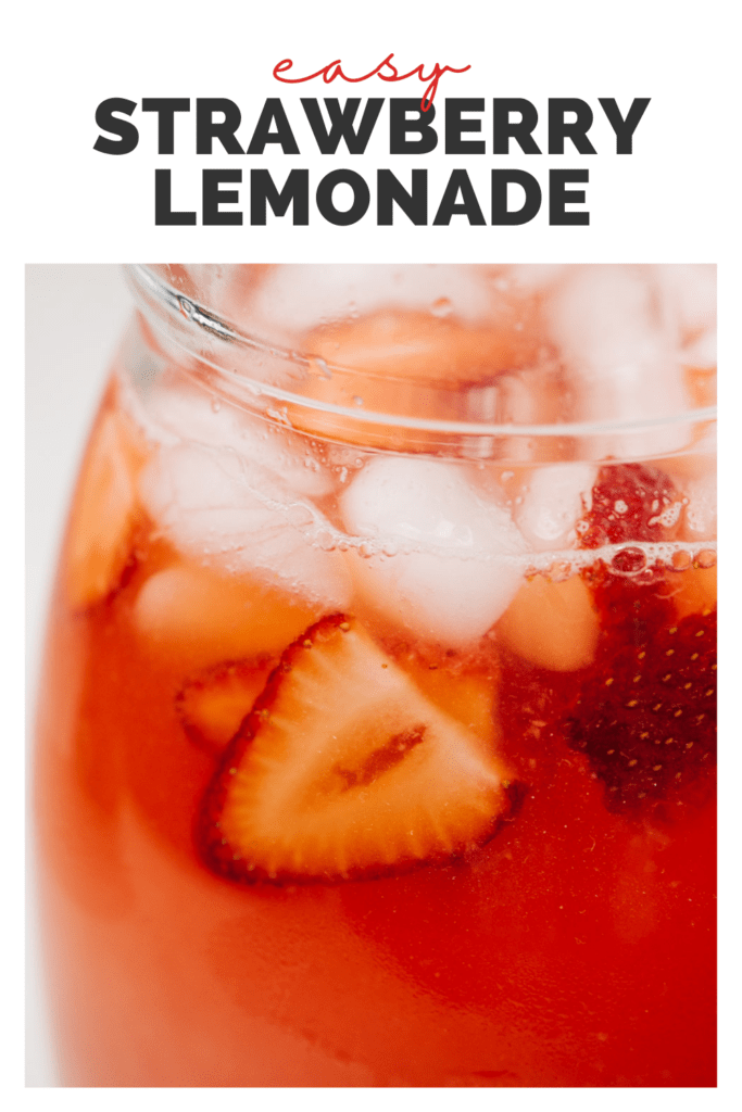 """Side view, a pitcher of strawberry lemonade with ice and strawberry slices with a title bar that reads """"easy strawberry lemonade""""."""