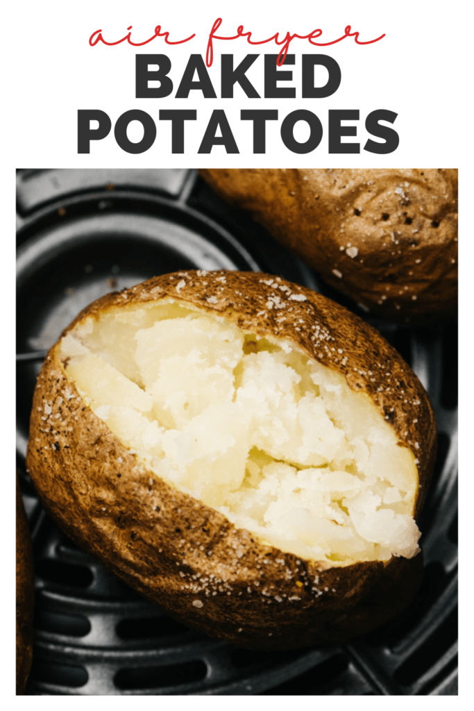 Pinterest image for a recipe for air fryer baked potatoes.