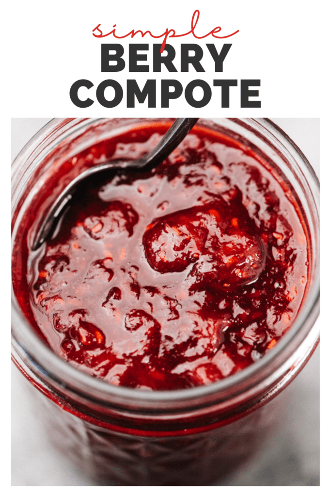 """Side view, a close up image of berry compote in a canning jar with a title bar that reads """"simple berry compote""""."""