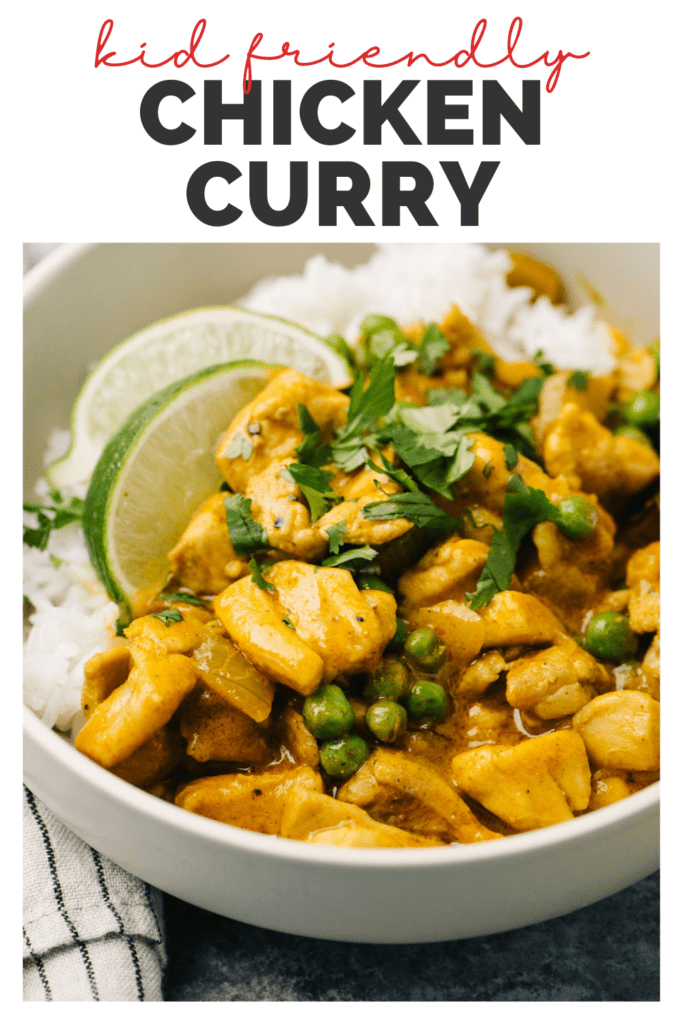 Pinterest image for a kid friendly chicken curry recipe.