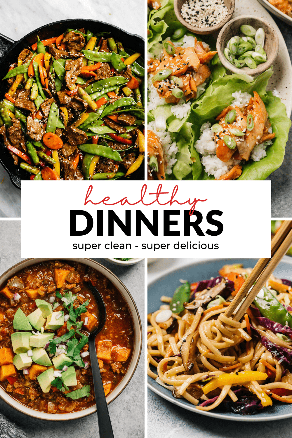 """A collage of healthy dinner recipes with a title bar in the middle that reads """"healthy dinners - super clean - super delicious""""."""